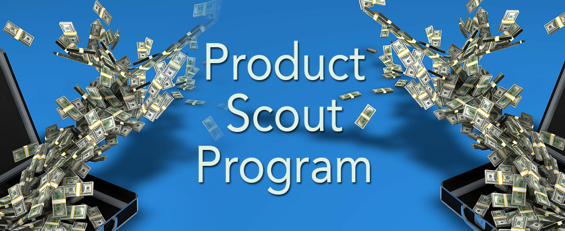 PRODUCT SCOUT PROGRAM