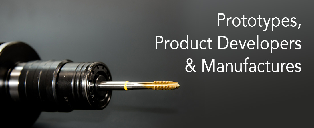 Prototypes, Product Developers & Manufactures